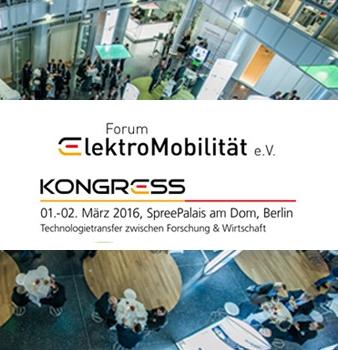 Kongress Forum Elektromobilität am 1.und 2. März in Berlin